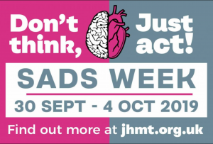 Don't think, just act! That's the message of this year's  SADS Awareness Week 2019